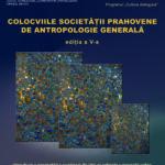 Colocviile societatii prahovene de antropologie generala – editia a V-a
